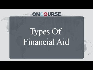 Study In USA || Types Of Financial Aid || On Course