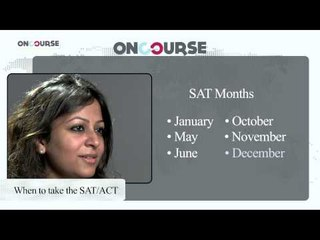 Study In USA || When To Take SAT/ACT || On Course