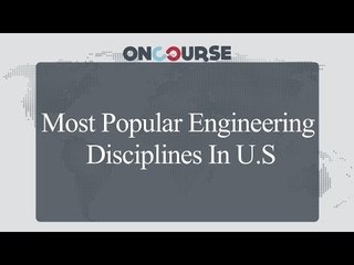 Study In USA || Engineering Disciplines || On Course