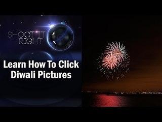 Diwali Special || Learn How To Click Diwali Pictures || Shraddha Kadakia