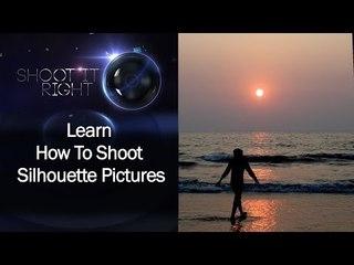 Learn How To Shoot Silhouette Pictures || Shraddha Kadakia