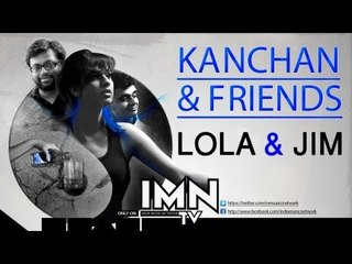 Lola & Jim By Kanchan & Friends