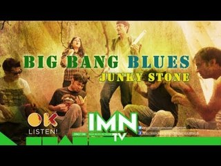 Junky Stone By Big Bang Blues