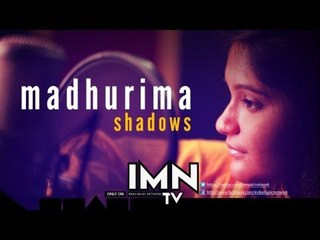 Shadow By Madhurima