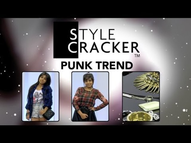 The Punk Trend || Latest Trends || StyleCracker HD