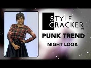 The Night Look    The Punk Trend    StyleCacker