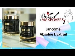 Women's Day Special || Lancôme Absolue L'Extrait || Product Review || The Cloakroom