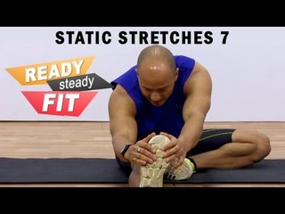 Get Ready To Work Out || Static Stretches || Body Stretches 3 || Part 7