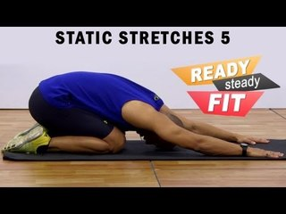 Get Ready To Work Out || Static Stretches || Stretches To Relax The Body After A Workout || Part 5