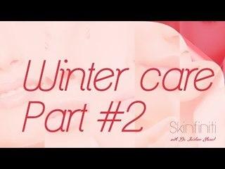 Dr. Jaishree Sharad || Winter Care Part 2 || Skinfiniti