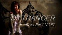 Dj Trancer - Fallen Angel