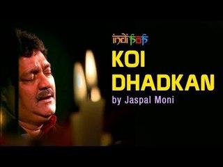 Koi Dhadkan by Jaspal Moni