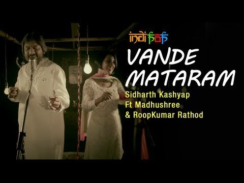 Vande Mataram by Sidharth Kashyap Ft. Madhushree & RoopKumar Rathod