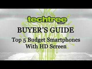Top 5 Budget Smartphones With HD Screen