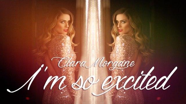 Clara Morgane - I'm So Excited (Clip Officiel)