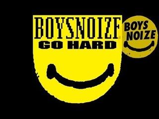 BOYS NOIZE - Go Hard