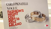 """""""CARLO PIGNATELLI"""" at Vogue Fashion Night Out by Fashion Channel"""