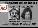 Finkielkraut sur l'identité nationale et la médiocrité des politiques. 14-09-2014