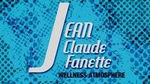 Jean Claude Fanette - Appearances  - Jean Claude Fanette - Wellness atmosphere