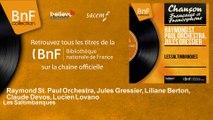 Raymond St. Paul Orchestra, Jules Gressier, Liliane Berton, Claude Devos, Lucien - Les Saltimbanques