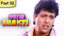 Prem Shakti - Part 02 of 10 - Super Hit Romantic Fantasy Hindi Movie - Govinda, Karisma Kapoor