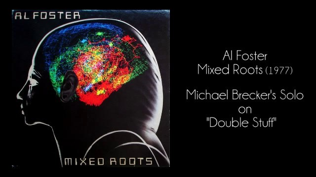 """Michael Brecker's Saxophone Solos From 1977 Al Foster's Album """"Mixed Roots"""""""