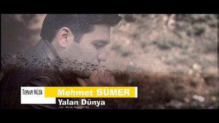 Mehmet Sümer - Yalan Dünya -yazılı