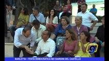 BARLETTA | Festa democratica nei Giardini del Castello