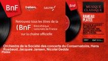 Orchestre de la Société des concerts du Conservatoire, Hans Rosbaud, Jacques Jansen, Nic - Platée