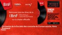 Orchestre de la Société des concerts du Conservatoire, Hans Rosbaud - Platée