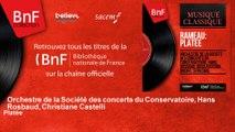 Orchestre de la Société des concerts du Conservatoire, Hans Rosbaud, Christiane Castelli - Platée