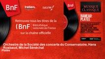 Orchestre de la Société des concerts du Conservatoire, Hans Rosbaud, Michel Sénéchal - Platée