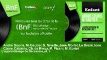 André Souris, M. Gautier, S. Nivette, Jane Morlet, Le Brez - L'apprentissage de Bécassine, pt. 1