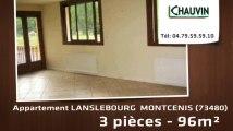 A louer - appartement - LANSLEBOURG  MONTCENIS (73480) - 3 pièces - 96m²