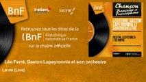 Léo Ferré, Gaston Lapeyronnie et son orchestre - La vie - Live