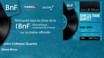 John Coltrane Quartet - Blues Minor
