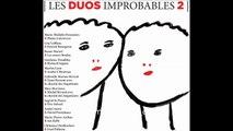 LES DUOS IMPROBABLES - Clémence DesRochers et Fred Pellerin - La grosse Raymonde