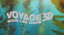 Voyage sous les mers 3D - Bande-annonce