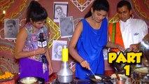 Celebrity Tadka - Pooja Sawant's Cooking Skills - Part 1 - Sanskruti Balgude