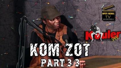 Kouler Pei - Kom Zot - Septembre 2014 - Part 3/3