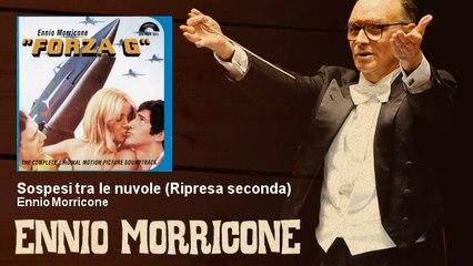 Ennio Morricone - Sospesi tra le nuvole - Ripresa seconda