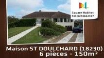 A vendre - Maison/villa - ST DOULCHARD (18230) - 6 pièces - 150m²