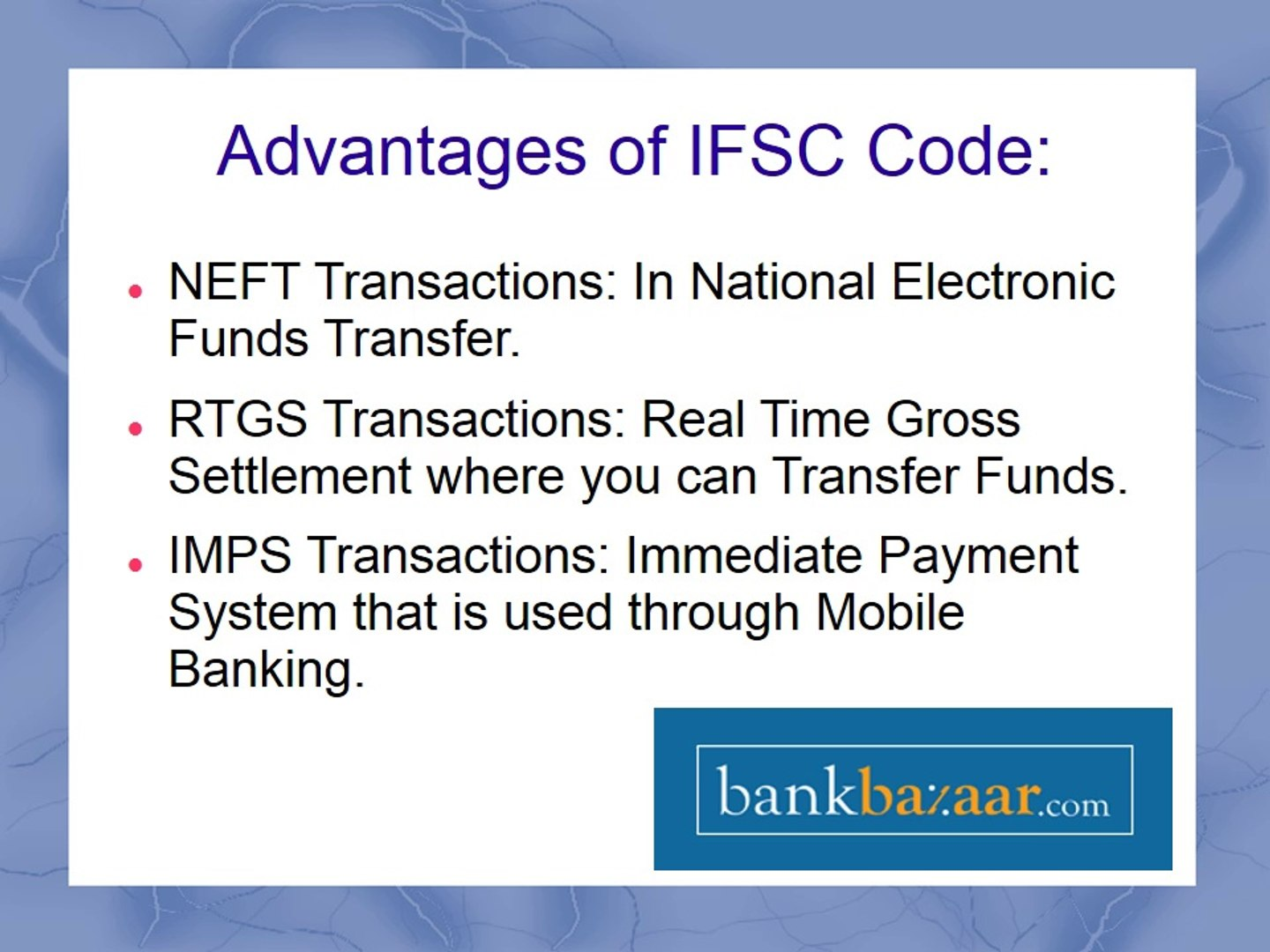 Advantage of IFSC Code