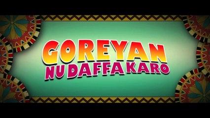 Exclusive   Goreyan Nu Daffa Karo - Trailer   Amrinder Gill