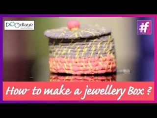 DIY Tutorial | Make Jewellery Box In Your Own Syle