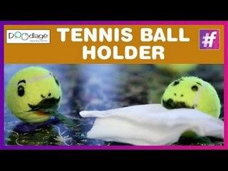 DIY: How to make a Tennis Ball Holder
