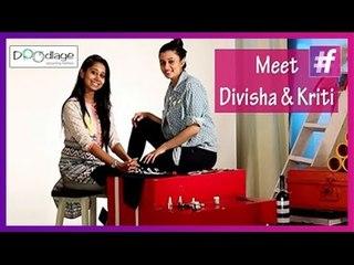 Meet Divisha & Kriti - Doodlage Designers   Promo