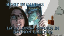 Music In Game #3: La colonna sonora di Rayman Legends (+ Hong Kong 97)