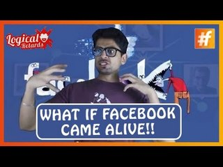 What if Facebook came alive!!