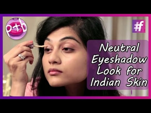 Neutral Eyeshadow Tutorial for Indians